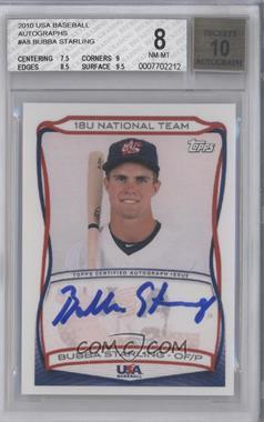 2010 Topps USA Baseball Team - Autographs #A-8 - Bubba Starling [BGS8]