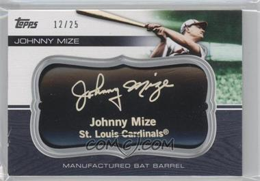 2010 Topps Update Series - Manufactured Bat Barrels - Black #MBB-165 - Johnny Mize /25