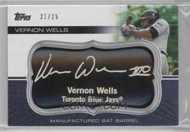 2010 Topps Update Series - Manufactured Bat Barrels - Black #MBB-48 - Vernon Wells /25