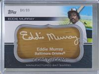 Eddie Murray #/99