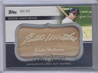 Eddie Mathews /99