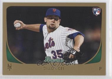 2011 Bowman - [Base] - Gold #212 - Dillon Gee