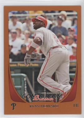 2011 Bowman - [Base] - Orange #33 - Ryan Howard /250