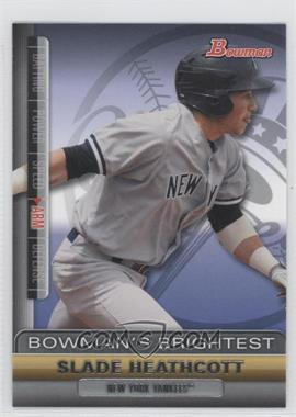 2011 Bowman - Bowman's Brightest #BBR11 - Slade Heathcott