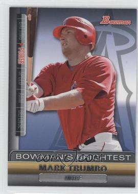 2011 Bowman - Bowman's Brightest #BBR3 - Mark Trumbo