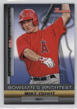 2011 Bowman - Bowman's Brightest #BBR6 - Mike Trout