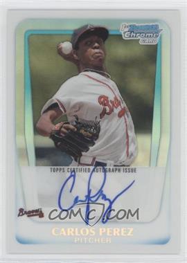 2011 Bowman - Chrome Prospects Autograph - Refractor #BCP108 - Carlos Perez /500