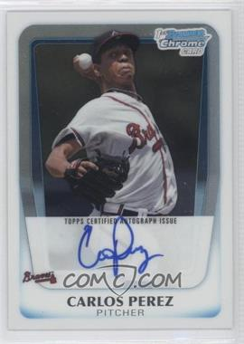 2011 Bowman - Chrome Prospects Autograph #BCP108 - Carlos Perez