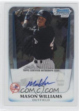 2011 Bowman - Chrome Prospects Autograph #BCP85 - Mason Williams