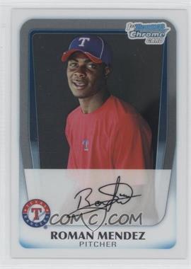 2011 Bowman - Chrome Prospects #BCP137 - Roman Mendez