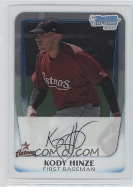 2011 Bowman - Chrome Prospects #BCP16 - Kody Hinze