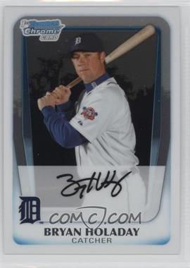2011 Bowman - Chrome Prospects #BCP173 - Bryan Holaday