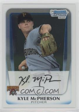2011 Bowman - Chrome Prospects #BCP31 - Kyle McPherson