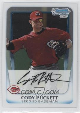 2011 Bowman - Chrome Prospects #BCP64 - Cody Puckett