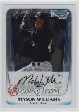 2011 Bowman - Chrome Prospects #BCP85 - Mason Williams