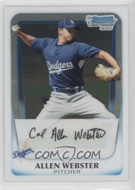 2011 Bowman - Chrome Prospects #BCP89 - Allen Webster