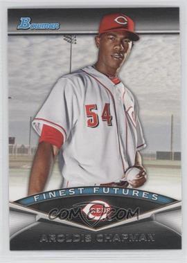 2011 Bowman - Finest Futures #FF8 - Aroldis Chapman