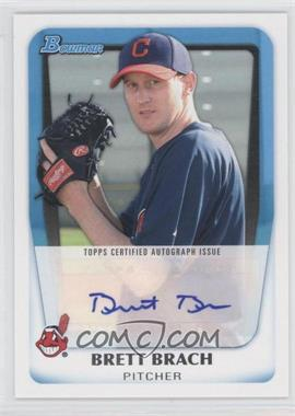 2011 Bowman - Prospects Autograph #BPA-BBR - Brett Brach
