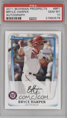 2011 Bowman - Prospects #BP1.1 - Bryce Harper (Base) [PSA10]