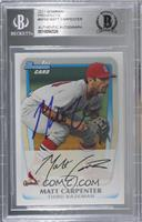 Matt Carpenter [BAS Certified BGS Encased]
