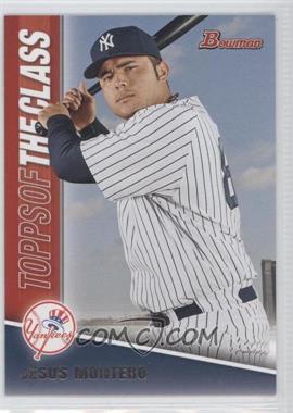 2011 Bowman - Topps of the Class #TC21 - Jesus Montero