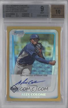 2011 Bowman Chrome - Prospects Autograph - Gold Refractor #BCP161 - Alex Colome /50 [BGS9]