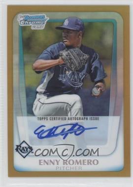 2011 Bowman Chrome - Prospects Autograph - Gold Refractor #BCP192 - Enny Romero /50