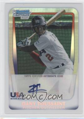 2011 Bowman Draft Picks & Prospects - Chrome USA 16U National Team Autograph - Refractor #AA-DT - Dany Toussaint /199