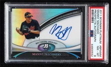 2011 Bowman Platinum - Prospect Autographs #BPA-MM - Manny Machado [PSA8NM‑MT]