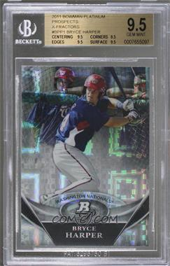2011 Bowman Platinum - Prospects - X-Fractor #BPP1 - Bryce Harper [BGS9.5GEMMINT]