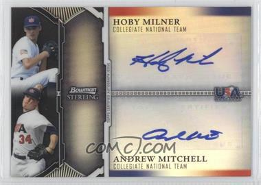 2011 Bowman Sterling - USA Baseball 18U National Team Dual Autograph Refractor - Black #BSDA-MM - Hoby Milner, Andrew Mitchell /25