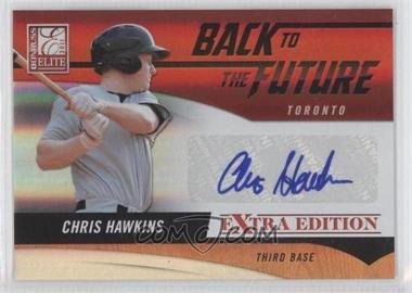 2011 Donruss Elite Extra Edition - Back to the Future Signatures #11 - Chris Hawkins /720