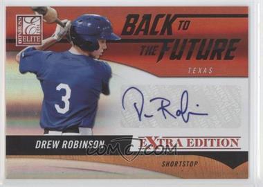 2011 Donruss Elite Extra Edition - Back to the Future Signatures #21 - Drew Robinson /302