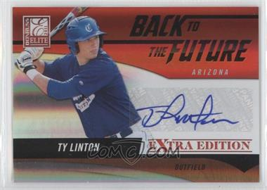 2011 Donruss Elite Extra Edition - Back to the Future Signatures #4 - Ty Linton /521