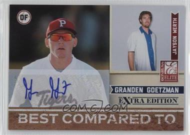 2011 Donruss Elite Extra Edition - Best Compared To - Signatures [Autographed] #11 - Granden Goetzman /25