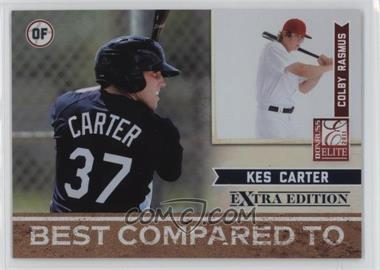 2011 Donruss Elite Extra Edition - Best Compared To #10 - Colby Rasmus, Kes Carter /499