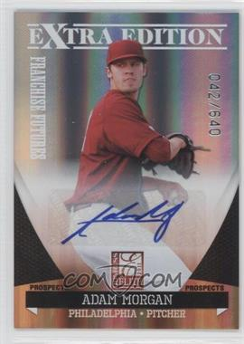 2011 Donruss Elite Extra Edition - Franchise Futures Signatures #21 - Adam Morgan /640