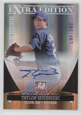 2011 Donruss Elite Extra Edition - Franchise Futures Signatures #50 - Taylor Guerrieri /467