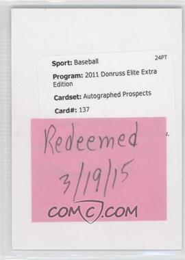 2011 Donruss Elite Extra Edition - Prospects - Aspirations Die-Cut Signatures [Autographed] #137 - Chris Reed /100 [REDEMPTIONBeingRedeemed]