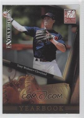 2011 Donruss Elite Extra Edition - Yearbook #13 - Tony Wolters
