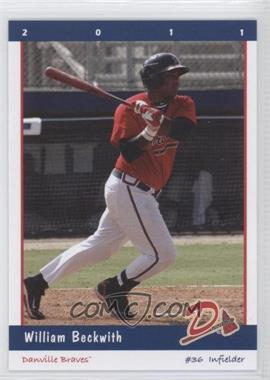 2011 Grandstand Danville Braves - [Base] #N/A - William Beckwith