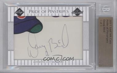 2011 Leaf Pride of the Pinstripe Cut Signatures - [Base] #N/A - Doug Bird /1 [BGS AUTHENTIC]