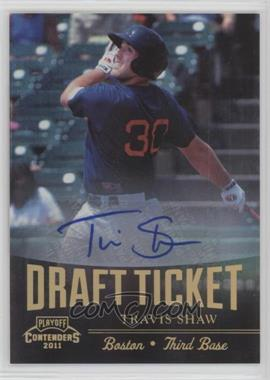 2011 Playoff Contenders - Draft Tickets - Signatures [Autographed] #DT34 - Travis Shaw