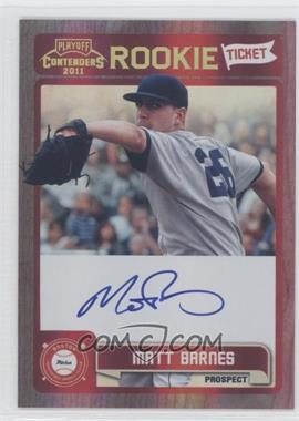 2011 Playoff Contenders - Rookie Tickets Signatures #RT4 - Matt Barnes