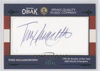 Todd Hollandsworth /25