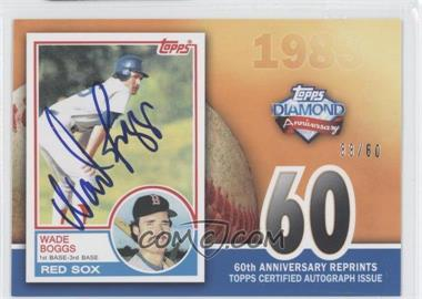2011 Topps - 60th Anniversary Reprints - Autographs [Autographed] #60ARA-WB - Wade Boggs /60