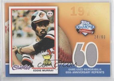 2011 Topps - 60th Anniversary Reprints - Relics #60ARR-EM - Eddie Murray /60