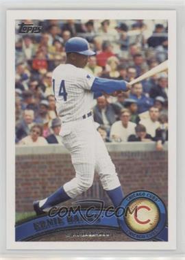 2011 Topps - [Base] #247.2 - Ernie Banks (Legends)
