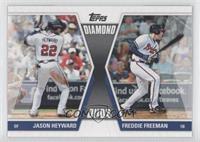 Jason Heyward, Freddie Freeman