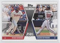 Ryan Howard, Jason Heyward